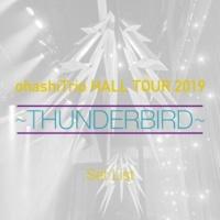 大橋トリオ ohashiTrio HALL TOUR 2019 ~THUNDERBIRD~ Set List