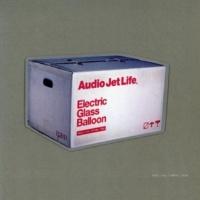 エレクトリック グラス バルーン Audio Jet Life