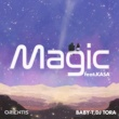 BABY-T/DJ TORA/KASA Magic (feat. KASA)