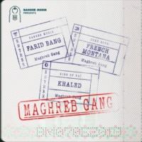 Farid Bang Maghreb Gang (feat. French Montana & Khaled)