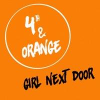 4th & Orange Girl Next Door