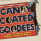 The Goodees Candy Coated Goodees