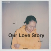 FUKI Our Love Story