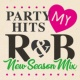 PARTY HITS PROJECT PARTY HITS MY R&B -New Season Mix-