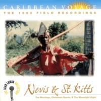 """ヴァリアス・アーティスト Caribbean Voyage: Nevis & St. Kitts, """"Tea Meetings, Christmas Sports, & The Moonlight Night"""" - The Alan Lomax Collection"""