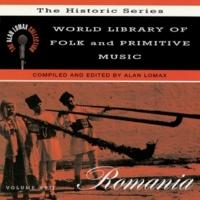 """ヴァリアス・アーティスト World Library Of Folk And Primitive Music, Vol. 17: Romania, """"The Historic Series"""" - The Alan Lomax Collection"""