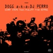 DOGG a.k.a. DJ PERRO GIANT STEPS feat. VtaL197 from DEFRUG - MAIN