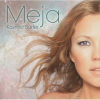 Meja Kozmic Surfer FLOWER GIRL 25th Anniversary Special Edition