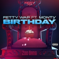 Fetty Wap Birthday (feat. Monty)
