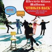 エレクトリック グラス バルーン STRIKES BACK