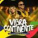 Leo Santana/KAROL G Vibra Continente