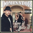 Dominator/T-Dre & Teresa A. Love You Right (feat.T-Dre & Teresa A.) [Explicit]