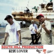 SOUTH HILL PRODUCTION 紋別LOVER