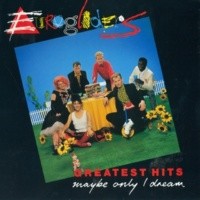 Eurogliders Greatest Hits: Maybe Only I Dream