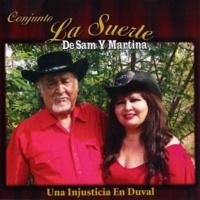 Conjunto La Suerte de Sam y Martina Una Injusticia En Duval