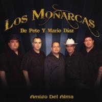 Los Monarcas de Pete y Mario Diaz Amigo Del Alma