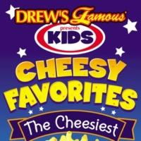 The Hit Crew Drew's Famous Presents Kids Cheesy Favorites