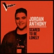 Jordan Anthony Scared To Be Lonely [The Voice Australia 2019 Performance / Live]