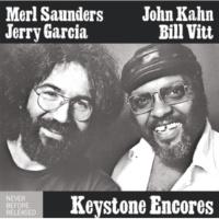 JERRY GARCIA/Merl Saunders/John Kahn/Bill Vitt Keystone Encores
