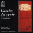 Rita Marcotulli & Stefano Cantini feat. Arkè String Project & Raffaello Pareti L'amico del vento
