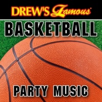The Hit Crew Drew's Famous Basketball Party Music