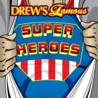 The Hit Crew Drew's Famous Super Heroes