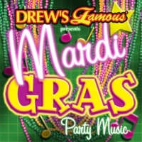 The Hit Crew Drew's Famous Presents Mardi Gras Party Music