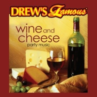 The Hit Crew Drew's Famous Wine And Cheese Party Music