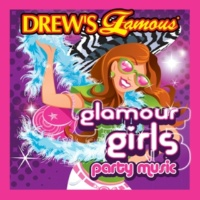 The Hit Crew Drew's Famous Glamour Girls Party Music