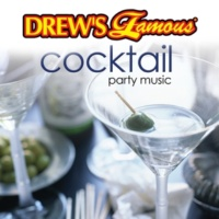 The Hit Crew Drew's Famous Cocktail Party Music
