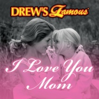 The Hit Crew Drew's Famous I Love You Mom