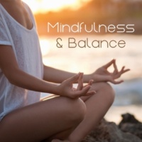 Sounds of Nature White Noise for Mindfulness, Meditation and Relaxation Mindfulness & Balance