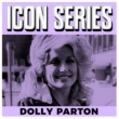 Dolly Parton Icon Series - Dolly Parton
