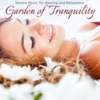 Yogsutra Relaxation Co & Ambient 11 & Serenity Calls & Liquid Ambiance & Mystical Guide & Sanct Devotional Club Garden Of Tranquility - Serene Music For Healing And Relaxation