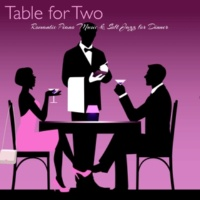 Restaurant Music Academy Table for Two - Romantic Piano Music & Soft Jazz for Dinner, Instrumental Background Restautant Music, Cocktails & Piano Bar Romantic Nights
