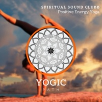 Spiritual Sound Clubb Positive Energy Yoga