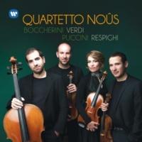 Quartetto Noûs Boccherini, Verdi, Puccini, Respighi: Works for String Quartet