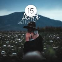 Smooth Jazz Sax Instrumentals 15 Smooth Jazz Tune