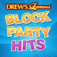 The Hit Crew Drew's Famous Block Party Hits
