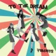THE TOMBOYS TO THE DREAM
