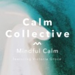 Calm Collective Cleansing Breath