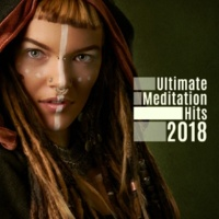 Calming Sounds Ultimate Meditation Hits 2018