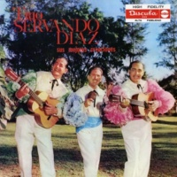 Trio Servando Diaz Sus Mejores Creaciónes