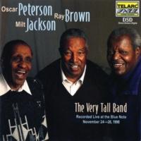 オスカー・ピーターソン/レイ・ブラウン/ミルト・ジャクソン The Very Tall Band: Live At The Blue Note