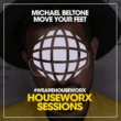 Michael Beltone Move Your Feet