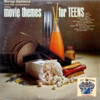 Leroy Holmes and His Orchestra Movie Themes for Teens
