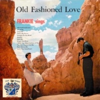 Frankie Laine Old Fashioned Love