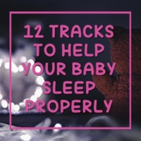 Einstein Baby Lullaby Academy, Lullaby Land, Best Kids Songs 12 Tracks to Help Your Baby Sleep Properly