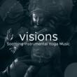 Deep Sleep & Yoga Visions
