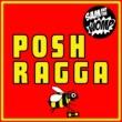 Sam and The Womp feat. MC Solomon Posh Ragga